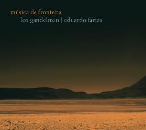 lg 006 - leo gandelman - música de fronteira