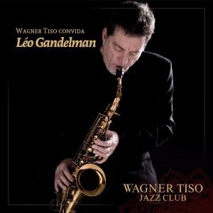 2015.09.06 - leo gandelman - wagner tiso jazz club