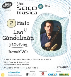 2016.05.02 - leo gandelman - solo - brasília