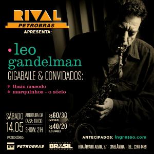 2016.05.14 Leo Gandelman GigaBaile Teatro Rival RJ