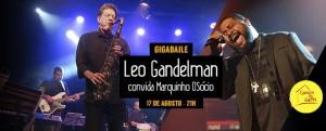 2016.08.17 Leo Gandelman GigaBaile