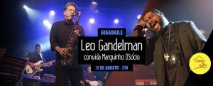 2016.08.31 Leo Gandelman GigaBaile